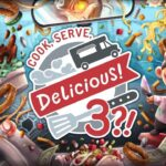 Cook, Serve, Delicious! 3?! Free PC Download