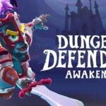 Dungeon Defenders: Awakened Free PC Download