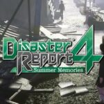 Disaster Report 4: Summer Memories Free PC Download