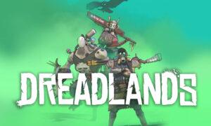 Dreadlands Free PC Download