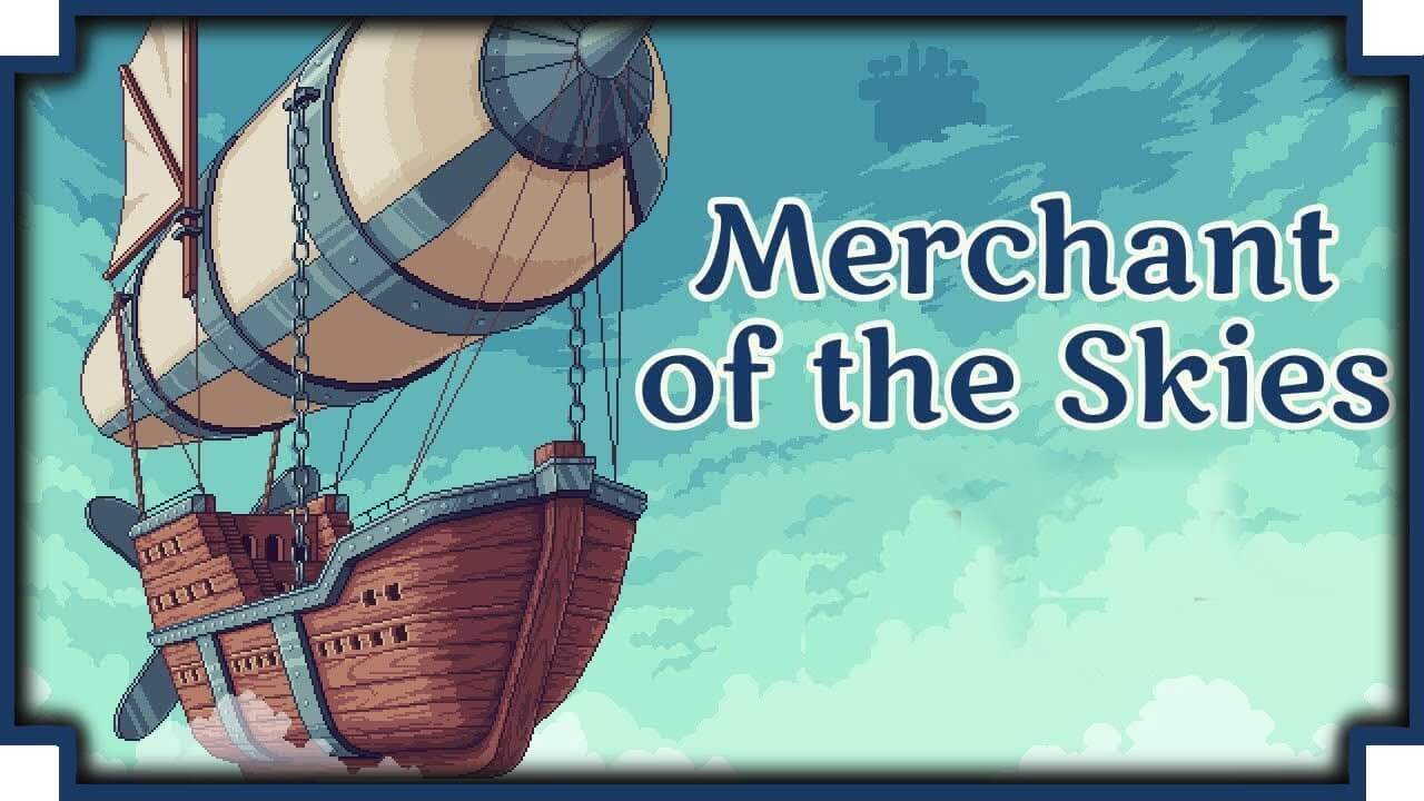Merchant of the Skies Free PC Download