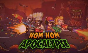 Nom Nom Apocalypse Free PC Download