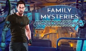 Family Mysteries 2: Echoes of Tomorrow Free PC Download