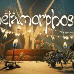 Metamorphosis Free PC Download