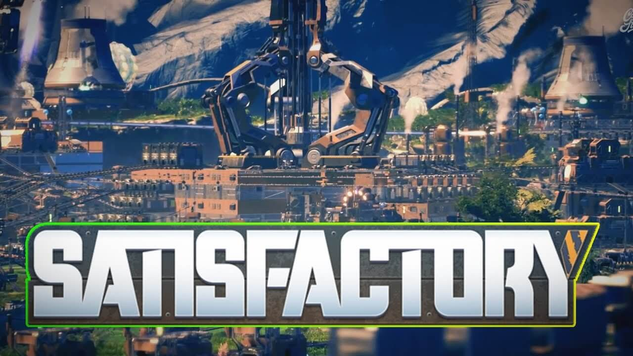 Satisfactory Free PC Download