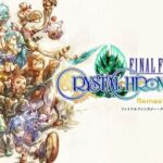 Final Fantasy: Crystal Chronicles Remastered Edition Free PC Download