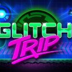Glitch's Trip Free PC Download