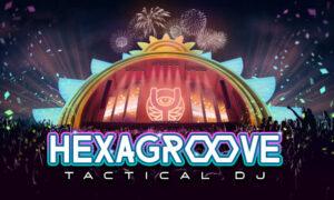 Hexagroove: Tactical DJ Free PC Download