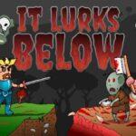 It Lurks Below Free PC Download