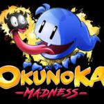 OkunoKA Madness Free PC Download