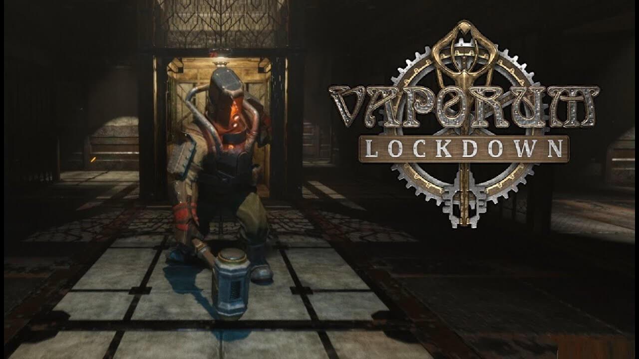 Vaporum: Lockdown Free PC Download