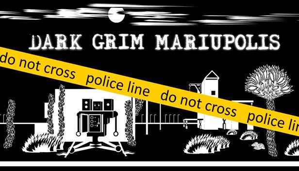 Dark Grim Mariupolis Free PC Download