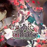 Gothic Murder: Adventure That Changes Destiny Free PC Download