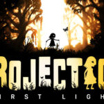 Projection: First Light Free PC Download