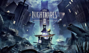Little Nightmares II Free PC Download