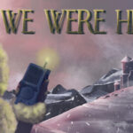 We Were Here Free PC Download
