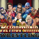 RetroMania Wrestling Free PC Download