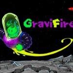 GraviFire Free PC Download