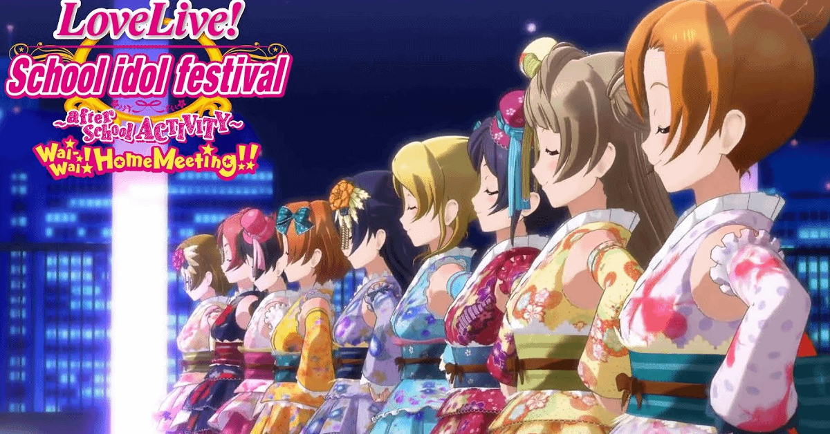 Love Live! School Idol Festival: After school ACTIVITY - Wai-Wai! Home Meeting!! Free PC Download