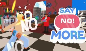 Say No! More Free PC Download