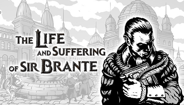 The Life and Suffering of Sir Brante Free PC Download