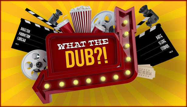 What The Dub?! Free PC Download