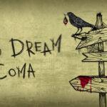 Bad Dream: Coma Free PC Download