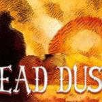 Dead Dust Free PC Download