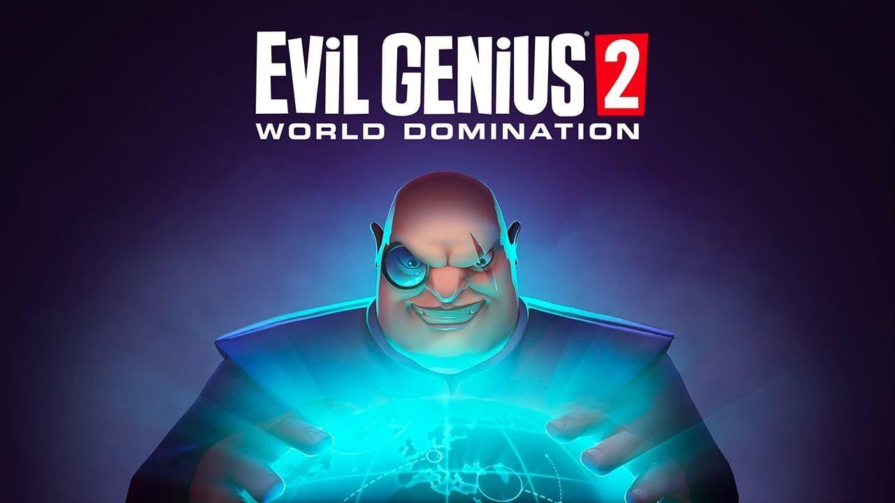 Evil Genius 2: World Domination Free PC Download