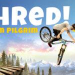 Shred! 2 - Ft Sam Pilgrim PS4 Free Download