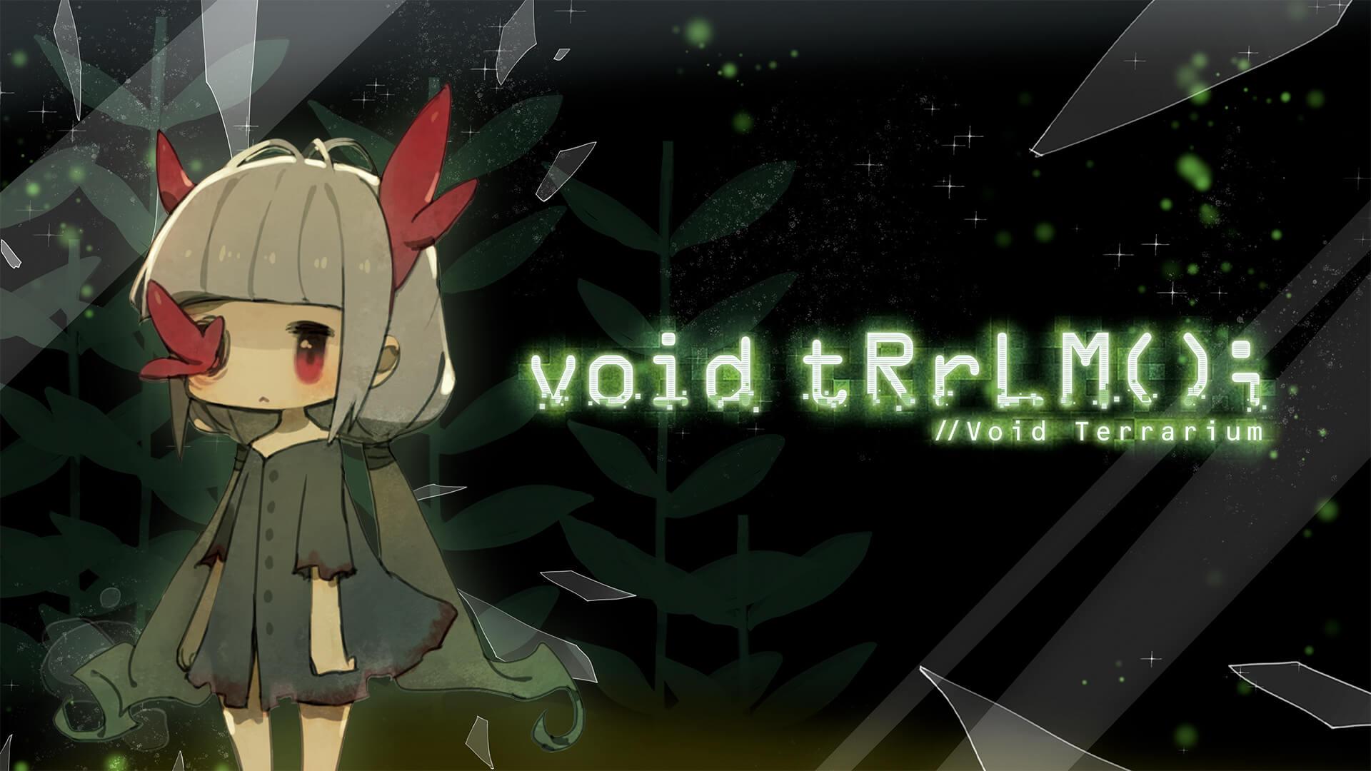void tRrLM();++ //Void Terrarium++ Free PC Download