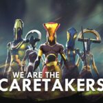 We Are the Caretakers Free PC Download
