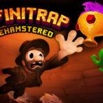 Infinitrap : Rehamstered Full Version 2021