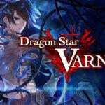 Dragon Star Varnir Full Version 2021