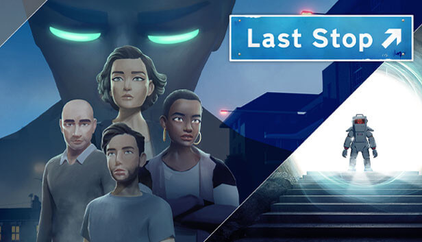 Last Stop PS5 Free Download