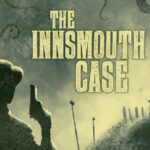 The Innsmouth Case macOS Free Download