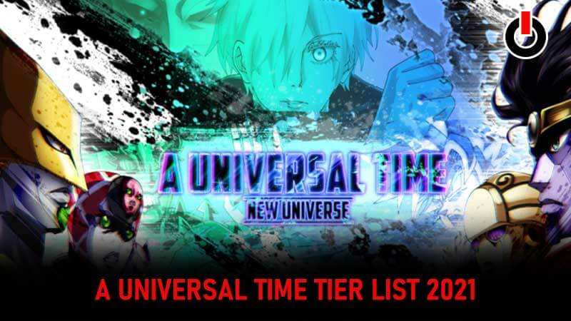 A Universal Time Tier List (September) Know The Exciting Details!