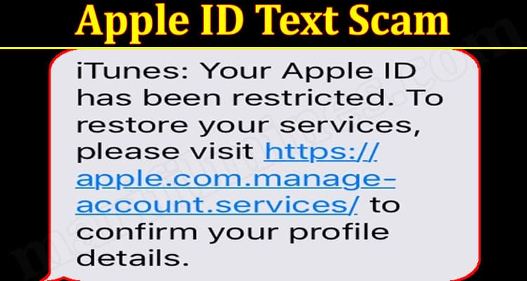 Apple ID Text Scam 2021 -(September) To Know How Legit It Is!