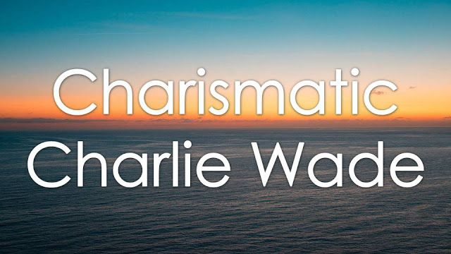 Charismatic Charlie Wade Chapter 3605 (September) Read Updates