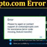 Crypto.com Error Code 403 - 2021(September) Know The Details!