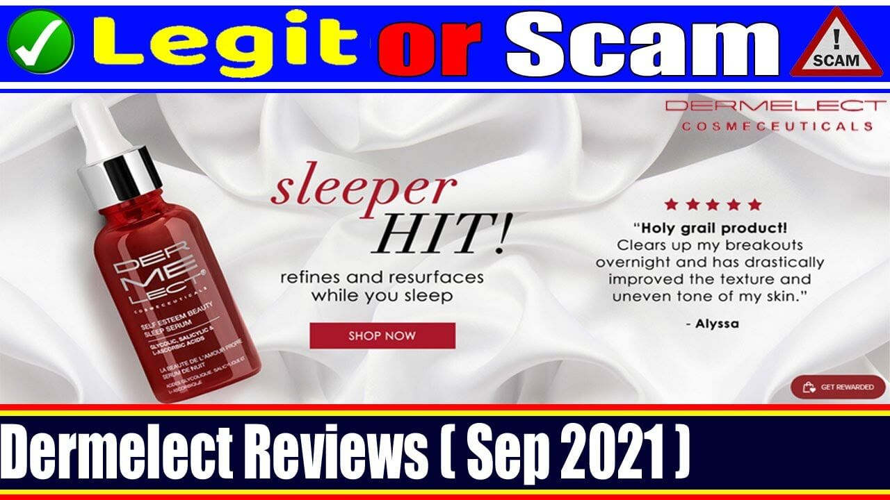 Is Dermelect Legit 2021 - (September) Check The Reviews Now!
