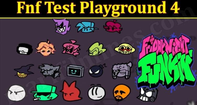 Fnf Test Playground 4 (September 2021) Know The Exciting Details!