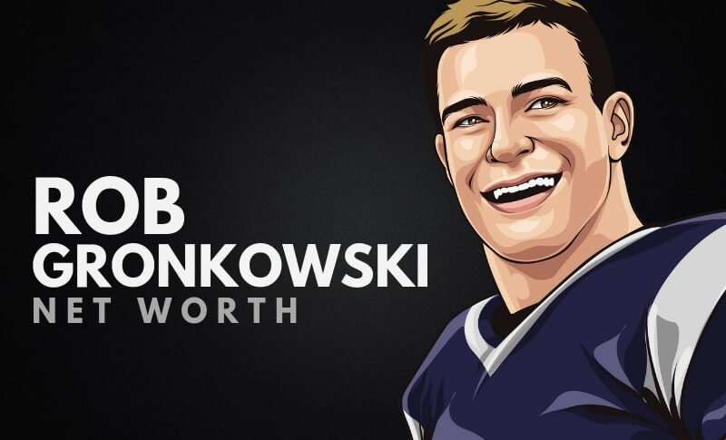 Rob Gronkowski Net Worth 2021 (September) Know The Complete Details!