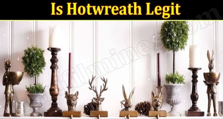 Hotwreath Reviews 2021 - (September) Real Or Scam?
