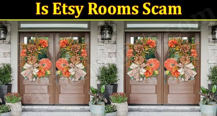 Etsy Rooms Reviews 2021 - (September) Know The Complete Details!