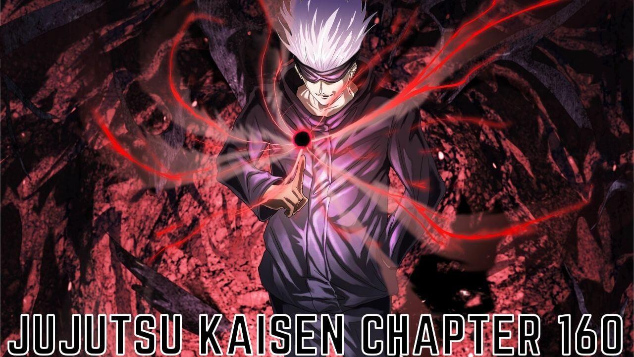 Jujutsu Kaisen 160 Chapter (September) Detailed Information!
