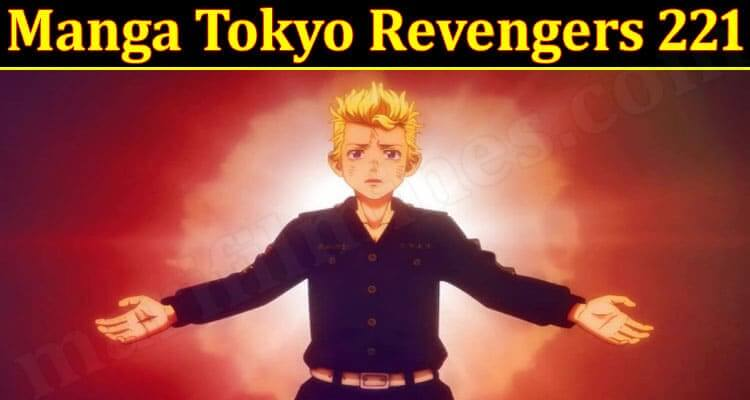 Manga Tokyo Revengers 221 (September) Know The Exciting Details!