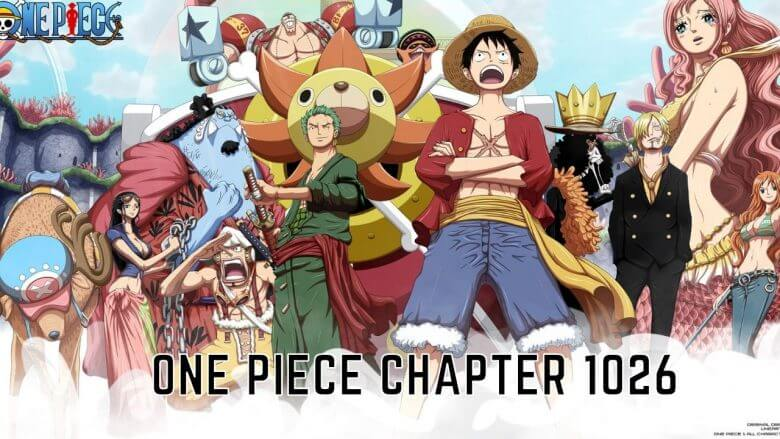 Spoilers One Piece 1026 (September 2021) Check Full Details!