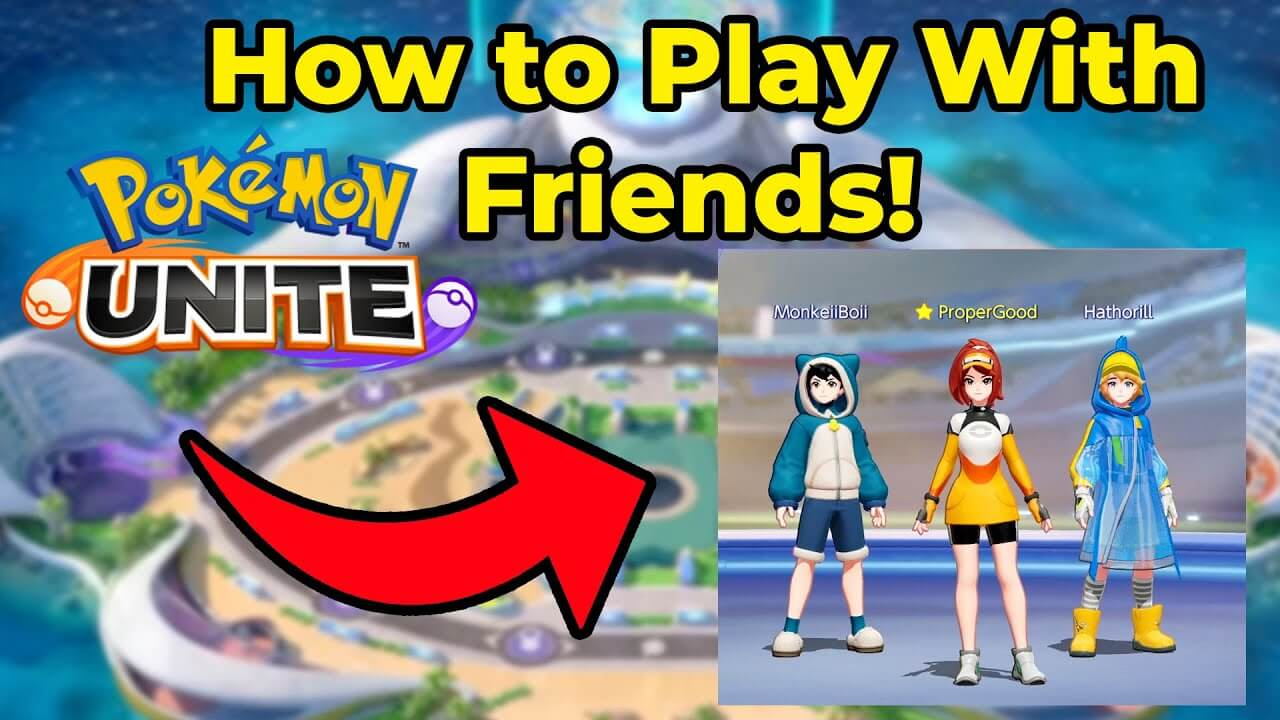 How To Add Friends Pokemon Unite (September 2021) Know The Exciting Details!