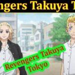 Revengers Takuya Tokyo 2021 - (September) Get Complete Insight!